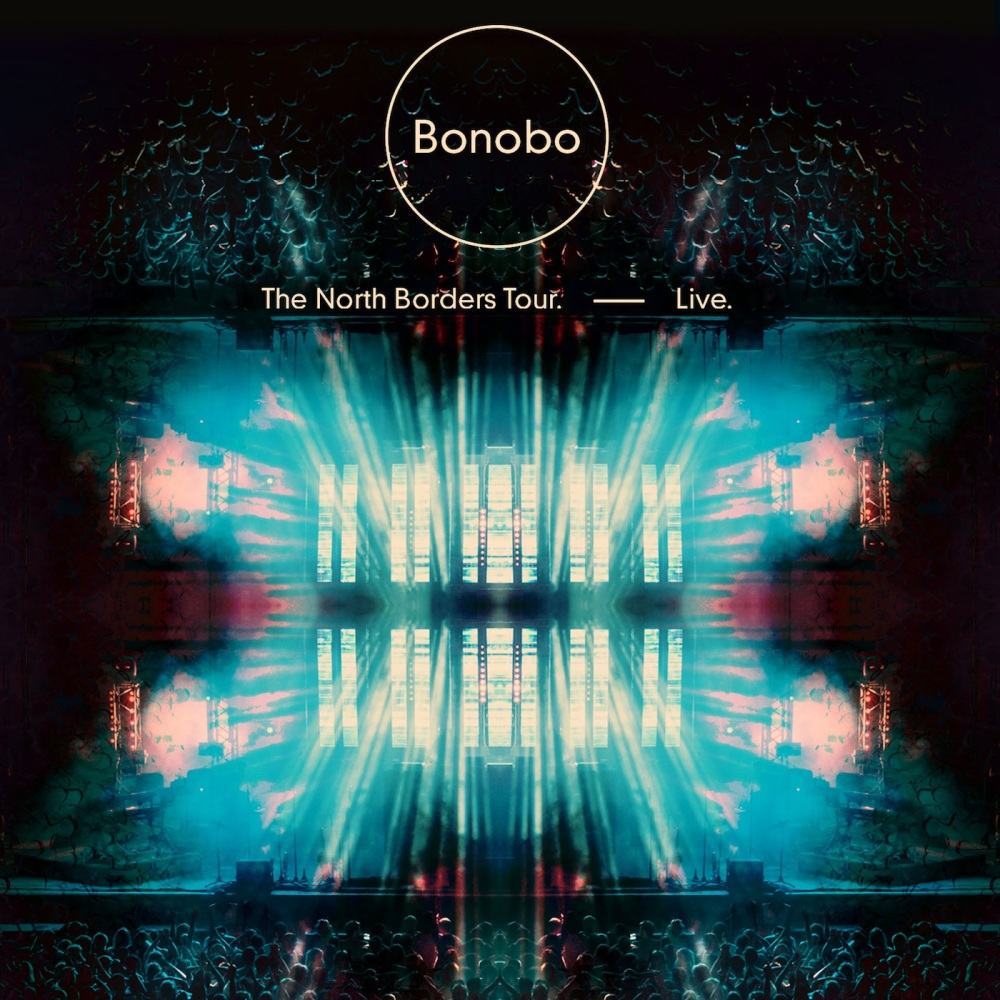 Bonobo, The North Borders Tour